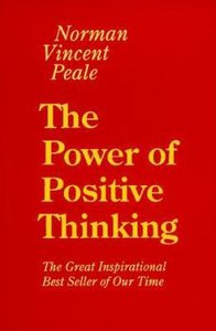 The Power of Positive Thinking (Large Print)