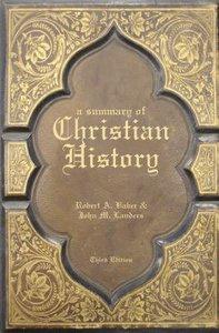 A Summary of Christian History