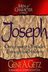 Joseph (Men Of Character Series)