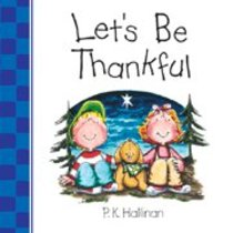 Lets Be Thankful (Lets Be Series)
