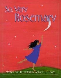 So Very Rosemary