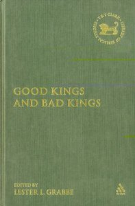 Good Kings and Bad Kings (Journal For The Study Of The Old Testament Supplement Series)