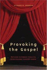 Provoking the Gospel