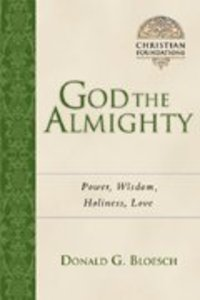 God the Almighty (#03 in Christian Foundations Series)