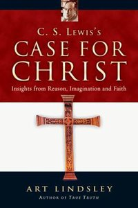C.S.Lewiss Case For Christ