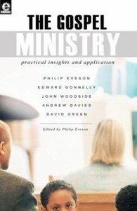 The Gospel Ministry (Emmaus Series)