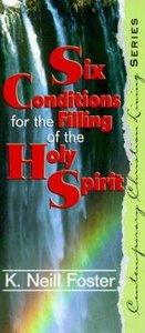 Six Conditions For the Filling of the Spirit