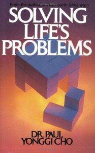 Solving Lifes Problems