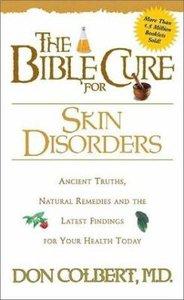 Skin Disorders (Bible Cure Series)
