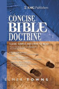 The Amg Concise Bible Doctrines