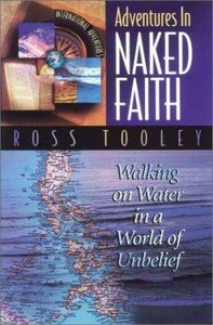 Adventures in Naked Faith (International Adventures Series)