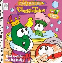 King George and the Ducky (Veggie Tales (Veggietales) Series)