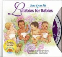 Lullabies For Babies (Jesus Loves Me Series)
