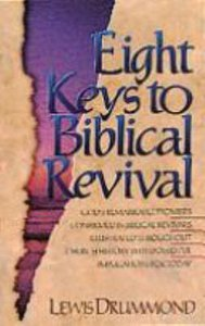 Eight Keys to Biblical Revival