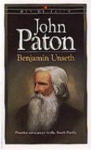 Men of Faith: John Paton