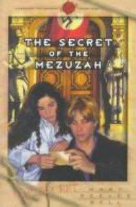 Secret of the Mezuzah (#01 in Passport To Danger Series)