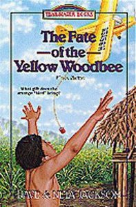 The Fate of the Yellow Woodbee (#24 in Trailblazer Series)