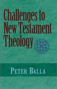 Challenges to New Testament Theology