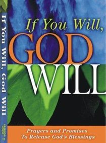 If You Will, God Will