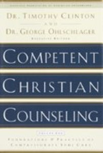 Competent Christian Counseling (Volume One)