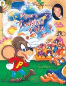 Pipers Twisted Tale (Piper The Hyper Mouse Series)