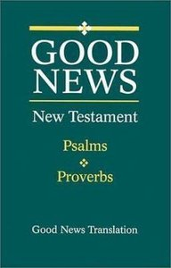 GNB New Testament With Psalms and Proverbs (Large Print)