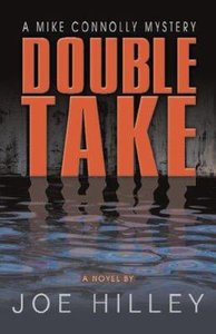 Double Take (Mike Connolly Series)
