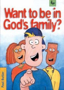 Want to Be in Gods Family