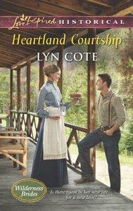 Heartland Courtship (Wilderness Brides) (Love Inspired Series Historical)