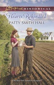 Hearts Rekindled (Love Inspired Series Historical)