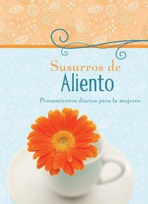 Susurros De Aliento (Whispers Of Encouragement)