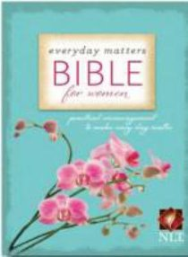 NLT Everyday Matters Bible For Women (Second Edition)