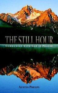 The Still Hour