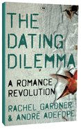The Dating Dilemma Paperback