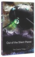 Out of the Silent Planet (#01 in Cosmic Trilogy Series) Paperback