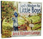 God's Wisdom For Little Boys Hardback