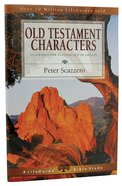 Old Testament Characters (Lifeguide Bible Study Series) Paperback