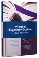 Wiersbe's Expository Outlines on the New Testament Hardback