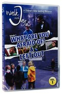 What Are You Afraid of & Left Out DVD (#01 in Walk With Jay Series) DVD