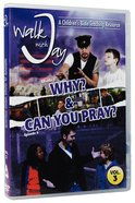 Why? & Can You Pray DVD (#03 in Walk With Jay Series) DVD