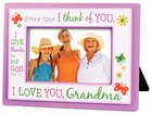 Photo Frame: I Love You Grandma, Every Time I Think of You (Phil 1:3)