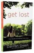Get Lost Paperback