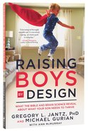 Raising Boys By Design Paperback