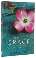Victim of Grace Paperback