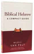 Biblical Hebrew: A Compact Guide Paperback