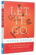 Let. It. Go. Paperback