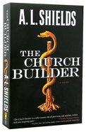 The Church Builder (#1 in The Church Builder Series) Paperback