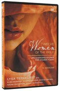 Twelve Women of the Bible (Dvd Study) DVD