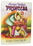 Always Daddy's Princess Hardback
