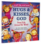 Hugs and Kisses, God (Lift The Flap Book) Paperback